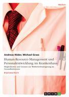 Andreas Röder: Human-Resource-Management und Personalentwicklung im Krankenhaus