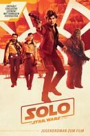 Joe Schreiber: Star Wars: Solo ★★★★