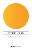 Catherine Jinks: Die Ketzer von Narbonne