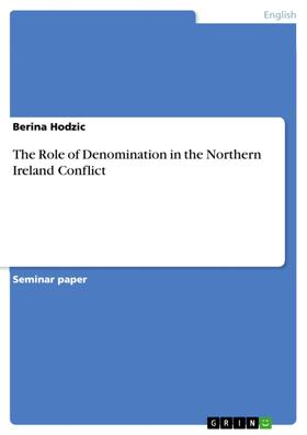 The Role of Denomination in the Northern Ireland Conflict
