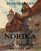 August Hagen: Norika - Nürnberger Novellen