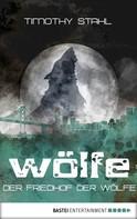 Timothy Stahl: Der Friedhof der Wölfe ★★★★