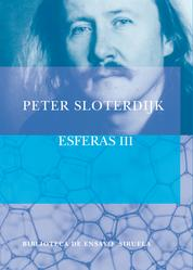 Esferas III - Espumas. Esferología plural