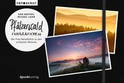 Pfälzerwald fotografieren - Der Foto-Reiseführer zu den schönsten Motiven