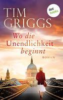 Tim Griggs: Wo die Unendlichkeit beginnt ★★★★