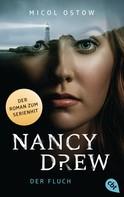 Micol Ostow: Nancy Drew - Der Fluch