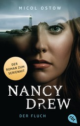 Nancy Drew - Der Fluch - Exklusiver Roman zum neuen Serien-Highlight