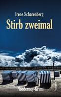 Irene Scharenberg: Stirb zweimal ★★★★