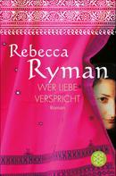 Rebecca Ryman: Wer Liebe verspricht ★★★★★
