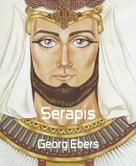 Georg Ebers: Serapis