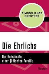 Die Ehrlichs - Die Geschichte einer jüdischen Familie
