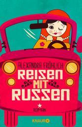 Reisen mit Russen - Roman