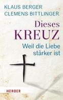 Clemens Bittlinger: Dieses Kreuz ★★★★★