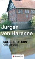 Jürgen von Harenne: Kronrektorin ★★★