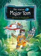 Dr. Bernd Flessner: Der kleine Major Tom, Band 8: Verloren im Regenwald ★★★★★