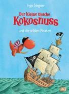 Ingo Siegner: Der kleine Drache Kokosnuss und die wilden Piraten ★★★★★