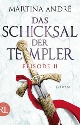 Das Schicksal der Templer - Episode II - Alte Feinde