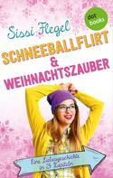 Sissi Flegel: Schneeballflirt und Weihnachtszauber ★★★★★