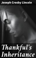 Joseph Crosby Lincoln: Thankful's Inheritance