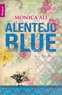 Monica Ali: Alentejo Blue ★★