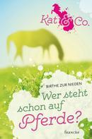 Birthe zur Nieden: Wer steht schon auf Pferde? ★★★★