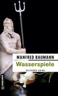 Manfred Baumann: Wasserspiele ★★★★