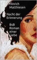Hinrich Matthiesen: Nacht der Erinnerung ★★★★★