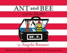 Angela Banner: Ant and Bee and the Doctor
