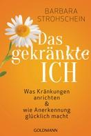 Barbara Strohschein: Das gekränkte ICH