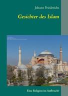 Johann Friederichs: Gesichter des Islam