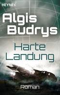 Algis Budrys: Harte Landung ★★★★