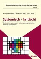 Wolfgang Krieger: Systemisch – kritisch?
