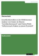 """Theresa Hoch: Geschlechterrollen in der DDR-Literatur. Analyse von Günter de Bruyns """"Geschlechtertausch"""" und Christa Wolfs """"Selbstversuch. Traktat zu einem Protokoll"""" ★★★"""