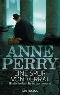 Anne Perry: Eine Spur von Verrat ★★★★