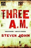 Steven John: Three A.M.
