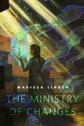 The Ministry of Changes - A Tor.Com Original