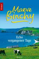 Maeve Binchy: Echo vergangener Tage ★★★★