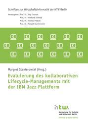 Evaluierung des kollaborativen Lifecycle-Managements mit der IBM Jazz Plattform