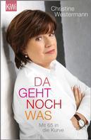 Christine Westermann: Da geht noch was ★★★★