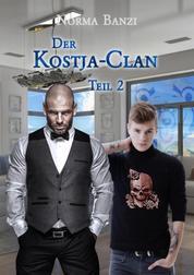 Der Kostja-Clan - Teil 2