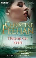Christine Feehan: Hüterin der Seele - ★★★★