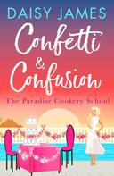 Daisy James: Confetti & Confusion ★★★★
