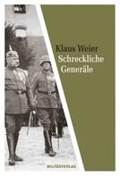 Klaus Weier: Schreckliche Generäle ★★★
