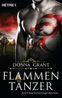 Donna Grant: Flammentänzer ★★★★