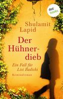 Shulamit Lapid: Der Hühnerdieb - Der zweite Fall für Lisi Badichi ★★★★
