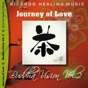 Journey of Love - Buddha Vision, Vol. 2