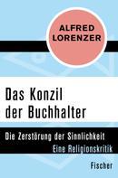 Alfred Lorenzer: Das Konzil der Buchhalter