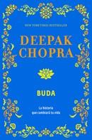 Deepak Chopra: Buda