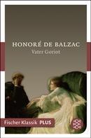 de Balzac, Honoré: Vater Goriot ★★