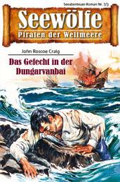 Seewölfe - Piraten der Weltmeere 7/III - Das Gefecht in der Dungarvanbai